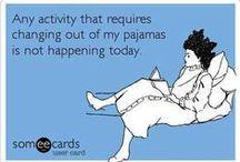 Pyjama Fun Stuff! / Things that make us smile
