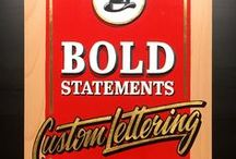 Bold Statements Sign Painting / Sign Painting by Bold Statements