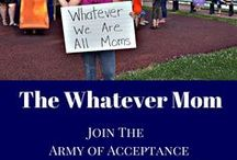 The Whatever Mom / Mom topics - From DIY to body image we share it all!