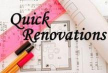 Quick Renovations