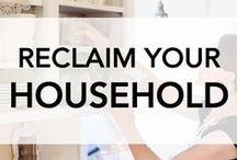 """Reclaim Your Household / Your """"household"""" is much more than your house - it's your family, all those relationships under your care, AND your haven of home. When you reclaim your household - you reclaim the fabric of life! #ReclaimYourHousehold"""