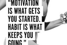 Fitness Motivation / A collection of our favourite motivational fitness quotes