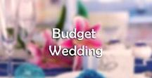Budget Wedding / What's more rewarding than managing to have the most amazing, unforgettable budget wedding? (Apart from marry the man or woman of your dreams).