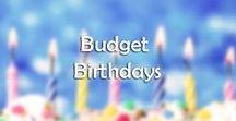 Budget Birthdays