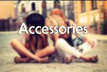 Accessories / We all know accessories can make or break an outfit, better get it right!