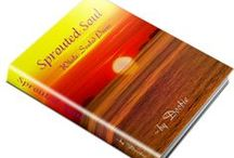 Sprouted Soul / Whole-Souled Poems