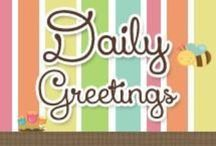 Daily Greetings / Daily Greetings www.pmbnetworking.net / by Promote My Business