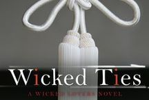 Wicked Ties (Wicked Lovers Book 1) / She didn't know what she wanted until he made her beg for it...