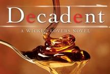Decadent (Wicked Lovers Book 2) / Two men are better than one…
