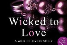 Wicked to Love (Wicked Lovers Novella 5.5) / Wicked to Love