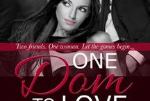 One Dom to Love (Doms of Her Life: Raine Falling Book 1) / One woman. Two men. Who will be her One Dom to Love?