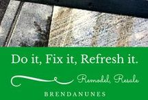Do it, Fix it, Refresh it! / Updates for your home. Keeping things fresh!