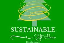 Dreaming of a Sustainable Christmas / GREEN gifts for the holiday season.