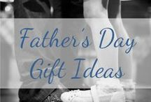 Father's Day Ideas / Ideas to making Father's Day a memorable day for dads.