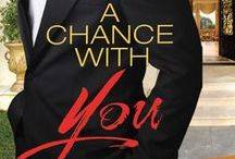 """A Chance With You / Hey Pinners!! Have you read My 14th novel """"A Chance With You""""?? This board visually walks you thru all of my inspirations, ideas, and even the actors/actresses I envision as the main characters...Here's a look!"""