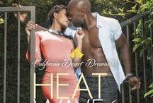 Heat Wave of Desire / Califorinia Desert Dreams
