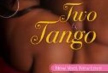 Two To Tango / Restaurateur Dante Moore is poised to become the next big celebrity chef  thanks to a rave review from food critic Adrianna Wright, the beautiful woman who shared his bed... then vanished. A scandalous secret forced her to leave, can she show Dante that passion's hotter the second time around.