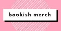 Bookish Gifts and Items / Board for pinning all sorts of bookish merchandise, fandom items, and the likes!