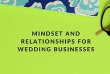 Mindset and Relationships for Wedding Businesses / Original WeddingIQ.com blog posts on the entrepreneurial mindset. Wedding business owners are challenged with balancing small business ownership and executing beautiful events, and our content aims to support and inspire you when you're struggling. We also create original content on the topic of strengthening your relationships within the wedding industry, helping you to form better bonds with your wedding clients, colleagues, contractors and more.