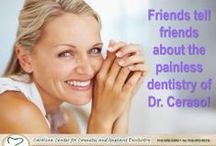 Dental Excellent  / Dr. Ceraso and his staff our here to help with your dental needs.  We have the latest training and equipment to make your visit as pleasant as possible.