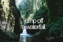 """Bucket List / """"I'd rather live a life of 'oh wells' than 'what ifs'"""""""