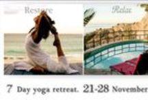 7 day Yoga Retreat November / Retiro de Yoga 7 días RESTORE-RELAX-REJUVENATE