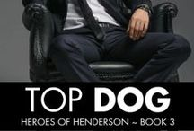 Top Dog Inspiration / Tansy Langford has a big secret. And he just rolled into town.