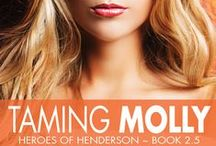 Taming Molly Inspiration / Taming Molly is a DuVal Cousins Quickie (short story) in the Heroes of Henderson series. Book 2.5.  Most of it takes place during Hale and Genevra's wedding.  Fun!