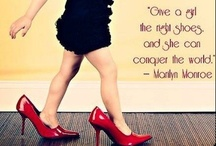 Shoe Porn / Give a girl the right shoes, and she can conquer the world.  -Marilyn Monroe / by Jessica Huth