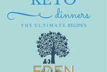 Keto Dinners / Keto Dinners Designed for your low carb lifestyle www.edenbacktobasics.com www.edenb2b.com Eden Back to Basics Edenb2b
