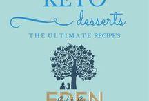 Keto Desserts / Keto Desserts Designed for your low Carb lifestyle www.edenbacktobasics.com www.edenb2b.com Eden Back to Basics Edenb2b