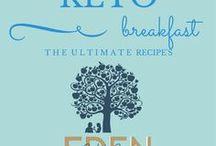 Keto Breakfast / Keto Breadfast's Designed for your low carb, ketogenic lifestyle www.edenbacktobasics.com www.edenb2b.com Eden Back to Basics Edenb2b