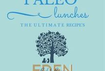 Paleo Lunches / How to live a paleo lifestyle plus shopping tips and recipes www.edenbacktobasics.com www.edenb2b.com Eden Back to Basics Edenb2b