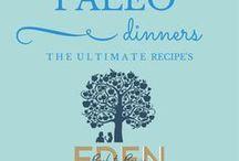 Paleo Dinners / Paleo Dinners to keep you healthy.  www.edenb2b.com www.edenbacktobasics.com