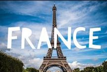 Travel to France / Things to do in France and useful travel tips to plan your trip to France