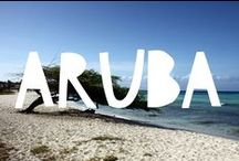 Travel to Aruba / Things to do in Aruba and useful travel tips to plan your trip to Aruba