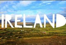 Travel to Ireland / Things to do in Ireland and useful travel tips to plan your trip to Ireland