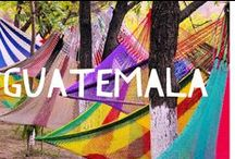Travel to Guatemala / Things to do in Guatemala and useful travel tips to plan your trip to Guatemala
