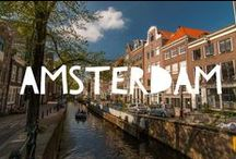 Travel to Amsterdam / Things to do in Amsterdam and useful travel tips to plan your trip to Amsterdam