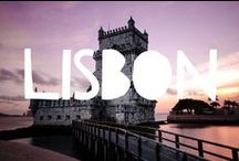 Travel to Lisbon / Things to do in Lisbon and useful travel tips to plan your trip to Lisbon
