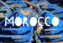 Travel to Morocco / Things to do in Morocco and useful travel tips to plan your trip to Morocco