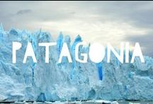 Travel to Patagonia / Things to do in Patagonia and useful travel tips to plan your trip to Patagonia
