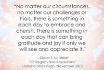 LDS / Latter Day Saints quotes, tips, ideas
