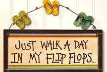 Flip Flops / by Christa Lubbe