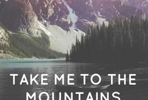 •Take Me To The Mountains•