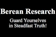 Berean Research / Stuff I share from my blog