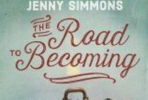 The Road to Becoming / The Road to Becoming to a new book by Jenny Simmons, formerly of Addison Road.