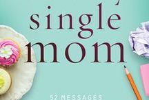 Suddenly Single Mom / A devotional especially for newly-single moms