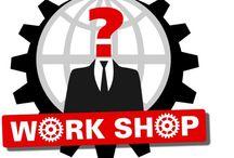 WORK SHOP / Work Shop