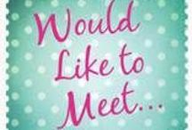 """Would Like to Meet"" Inspirations / A board about the things that inspired me during the writing of my new book, ""Would Like to Meet""."